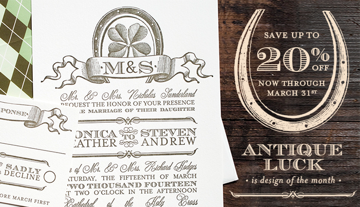 Antique Luck is Bella Figura's March design of the month! This letterpress wedding invitation is on sale for up to 20% off through March 31, 2013.