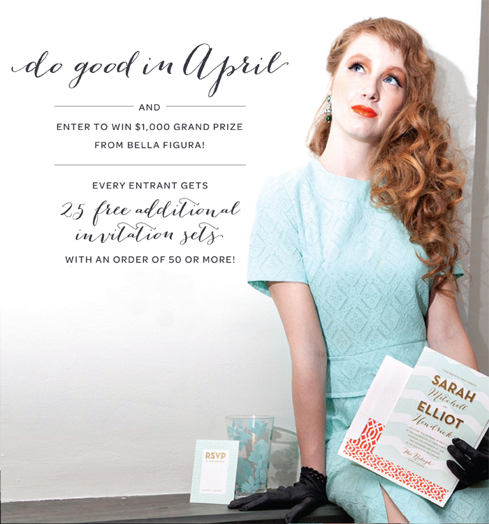 Do something good for a chance to win $1000 to use on letterpress wedding invitations from Bella Figura!